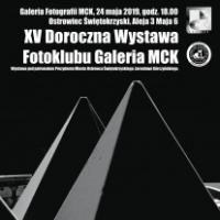 XV Doroczna Wystawa Fotoklubu Galeria MCK