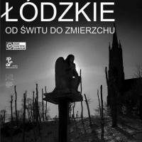"""Piotr Wypych   """"Łódzkie od świtu do zmierzchu"""" wystawa fotografii"""