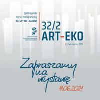 ART-EKO 32/2 - zapraszamy na poplenerową wystawę zdjęć.